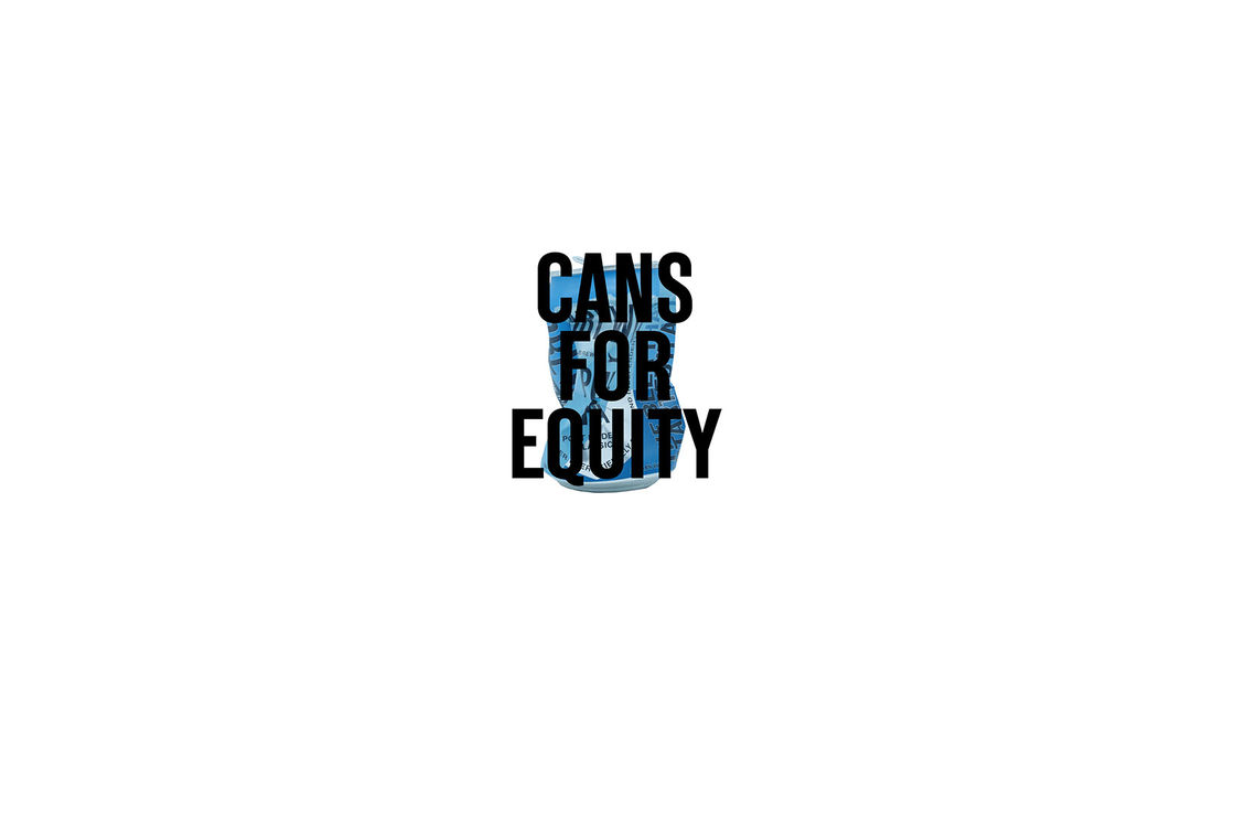 CANS FOR EQUITY